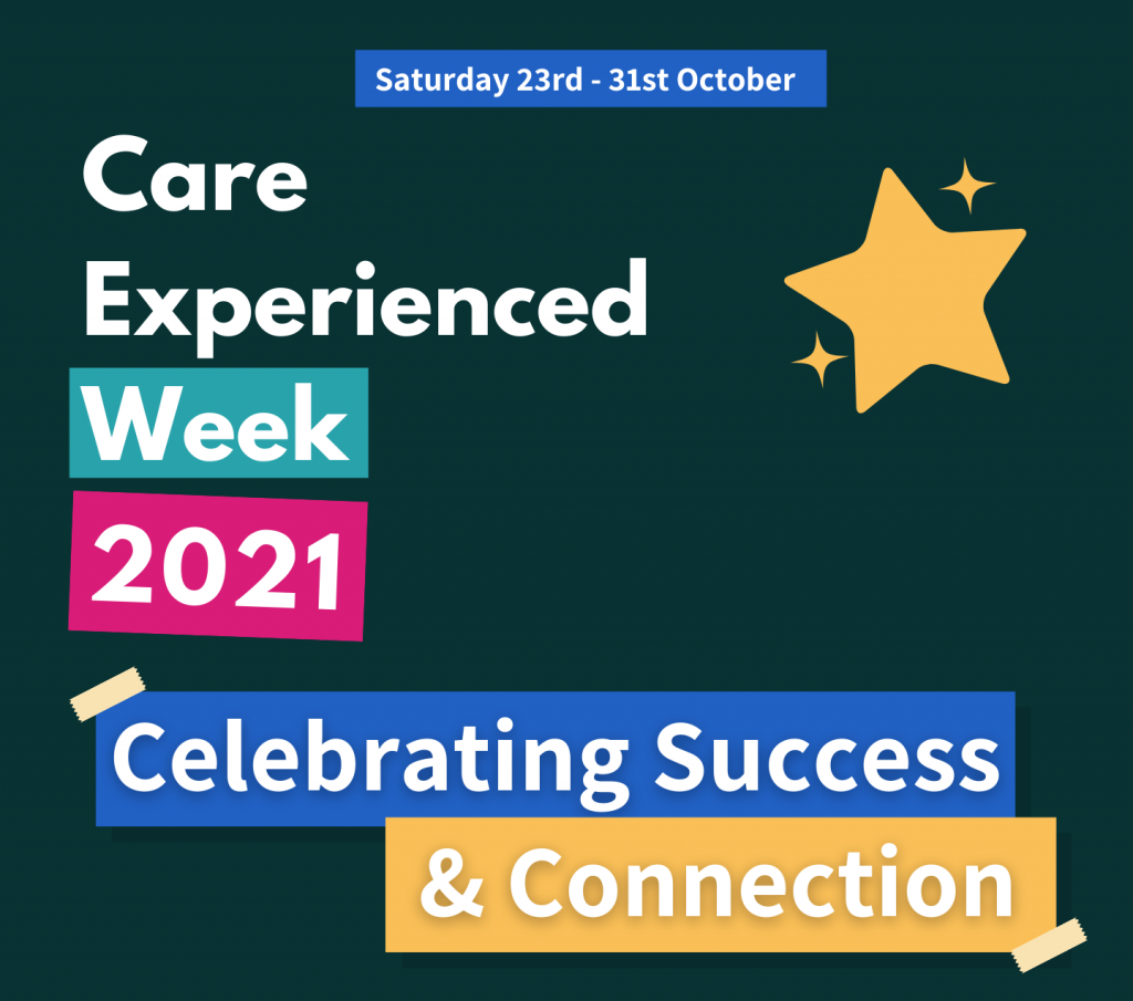 Care Experienced Week 2021 – briefing paper for supporters